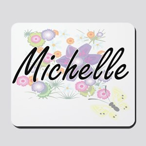 Michelle Artistic Name Design with Flowe Mousepad