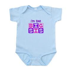 I'm the big sis Infant Bodysuit