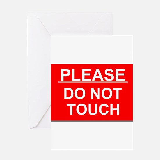 Do Not Touch Greeting Cards