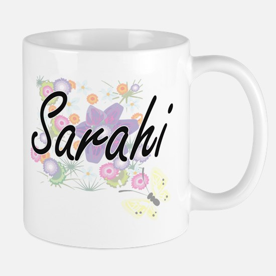 Sarahi Artistic Name Design with Flowers Mugs