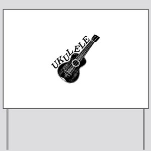 Ukulele Text And Image Yard Sign