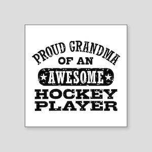 "Hockey Grandma Square Sticker 3"" x 3"""