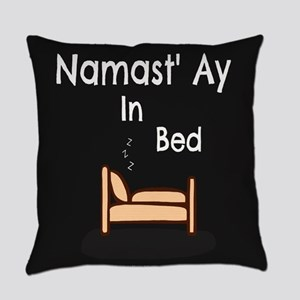 Namast'Ay In Bed Everyday Pillow