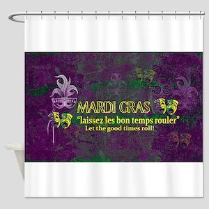 Mardi Gras Good Times Roll Shower Curtain