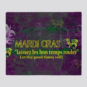 Mardi Gras Good Times Roll Throw Blanket