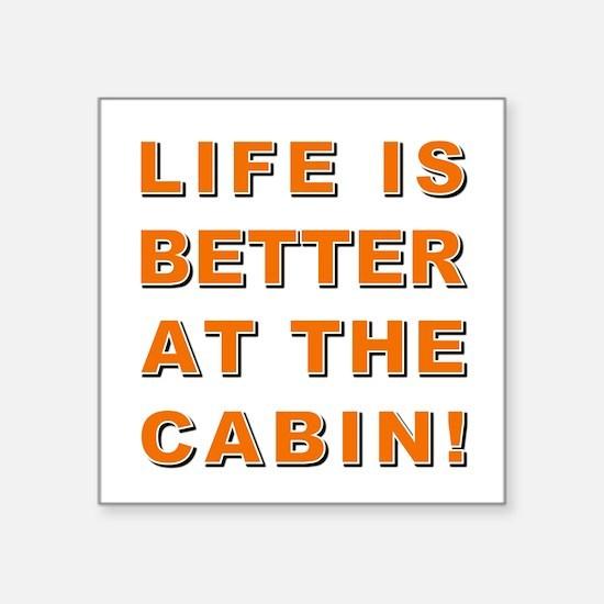 LIFE IS BETTER... Sticker
