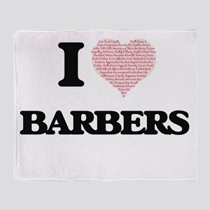 I love Barbers (Heart made from word Throw Blanket