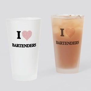 I love Bartenders (Heart made from Drinking Glass