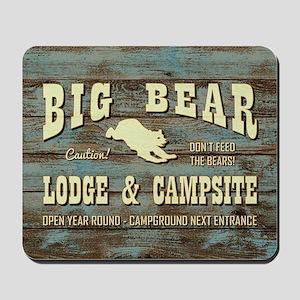 BIG BEAR LODGE Mousepad