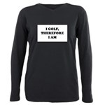 I GOLF-Blk on white Plus Size Long Sleeve Tee