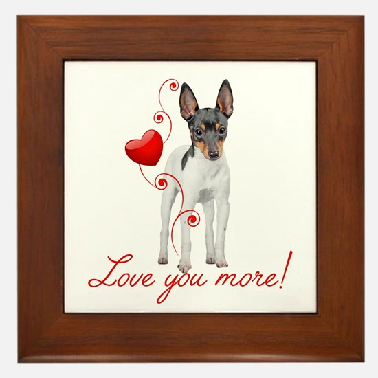 Love You More! Terrier Framed Tile