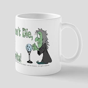 Mediums/Spirits! Mug