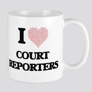 I love Court Reporters (Heart made from words Mugs