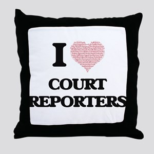 I love Court Reporters (Heart made fr Throw Pillow