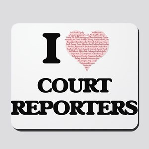 I love Court Reporters (Heart made from Mousepad