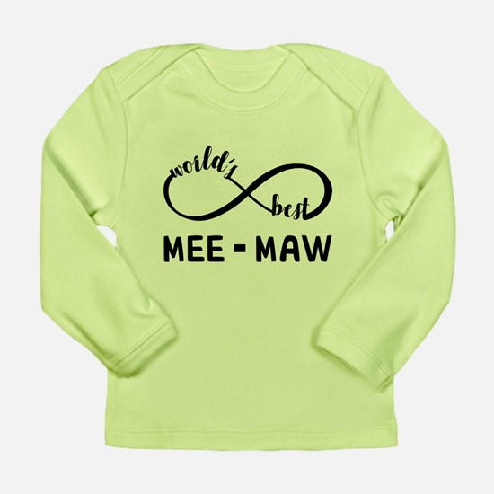 World's Best Meemaw Long Sleeve Infant T-Shirt