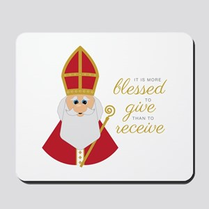 Blessed To Give Mousepad