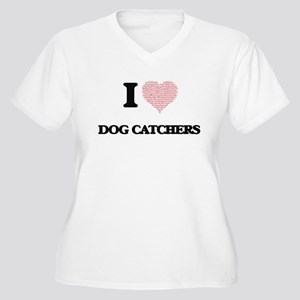 I love Dog Catchers (Heart made Plus Size T-Shirt
