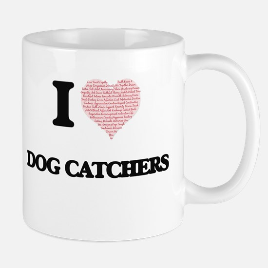 I love Dog Catchers (Heart made from words) Mugs