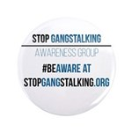 Gangstalking Awareness Button