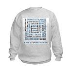 Stop Gangstalking Kids Sweatshirt