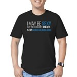 I May Be Sexy- Fitted Gangstalking T-Shirt