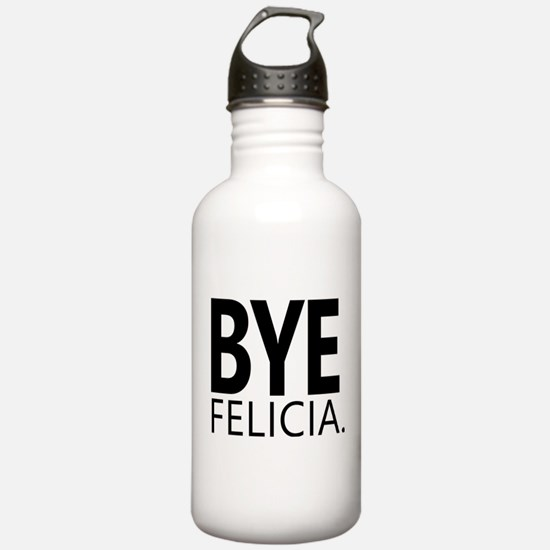 Funny Bye Felicia | Ta Water Bottle