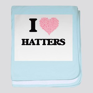 I love Hatters (Heart made from words baby blanket