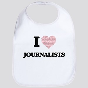 I love Journalists (Heart made from words) Bib