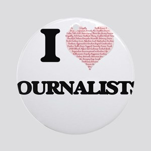 I love Journalists (Heart made from Round Ornament