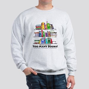 Too Many Books - Black Lettering Sweatshirt