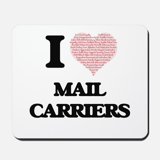 I love Mail Carriers (Heart made from wo Mousepad