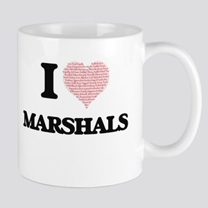 I love Marshals (Heart made from words) Mugs