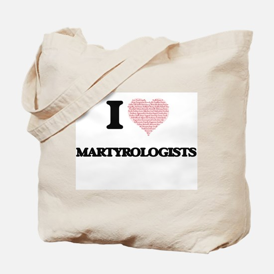I love Martyrologists (Heart made from wo Tote Bag