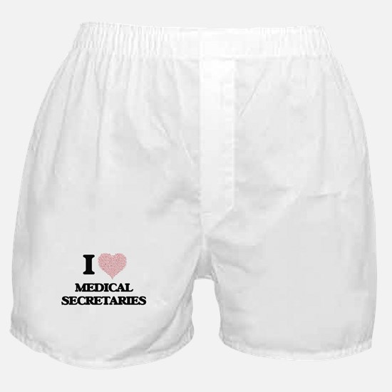 I love Medical Secretaries (Heart mad Boxer Shorts