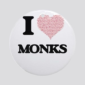 I love Monks (Heart made from words Round Ornament