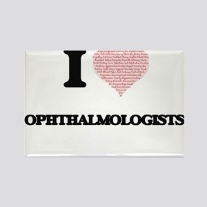 I love Ophthalmologists (Heart made from w Magnets