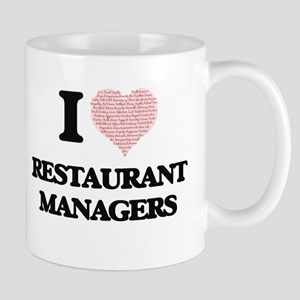 I love Restaurant Managers (Heart made from w Mugs