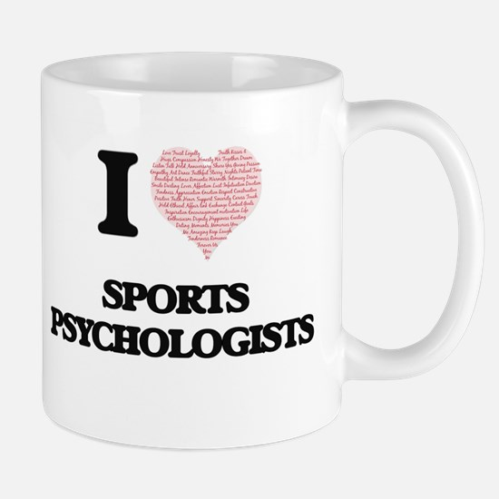 I love Sports Psychologists (Heart made from Mugs
