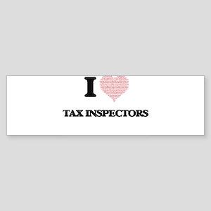 I love Tax Inspectors (Heart made f Bumper Sticker