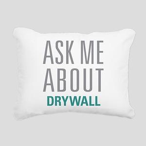 Ask Me About Drywall Rectangular Canvas Pillow