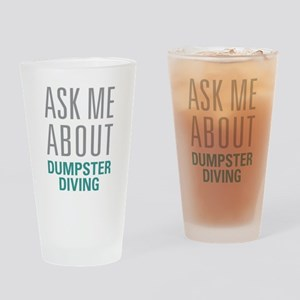 Dumpster Diving Drinking Glass