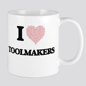 I love Toolmakers (Heart made from words) Mugs