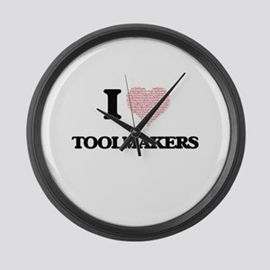 I love Toolmakers (Heart made fro Large Wall Clock