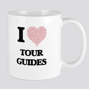 I love Tour Guides (Heart made from words) Mugs