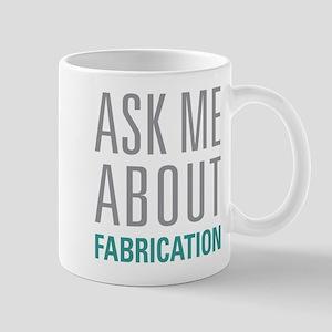 Fabrication Mugs