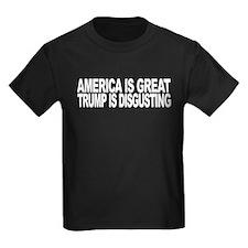 America Great Trump Disgusting Kids Dark T-Shirt