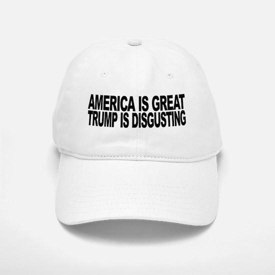 America Great Trump Disgusting Baseball Baseball Cap