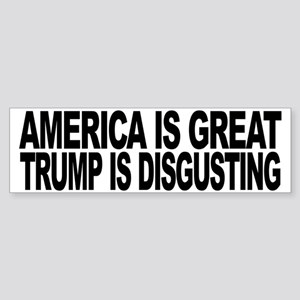 America Great Trump Disgusting Sticker (Bumper)