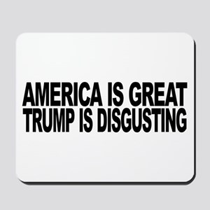America Great Trump Disgusting Mousepad